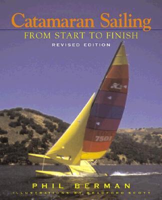 Catamaran Sailing By Berman, Phil/ Scott, Bradford (ILT)