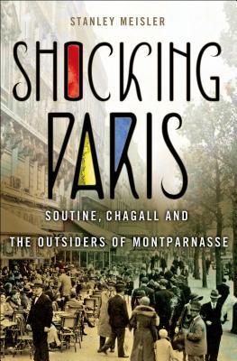 Shocking Paris By Meisler, Stanley